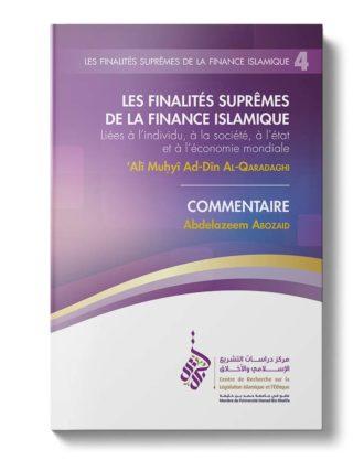 Les finalités suprêmes de la finance islamique (Livret 4)