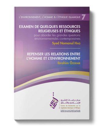 L'environnement, l'Homme & l'éthique islamique (Livret 7)