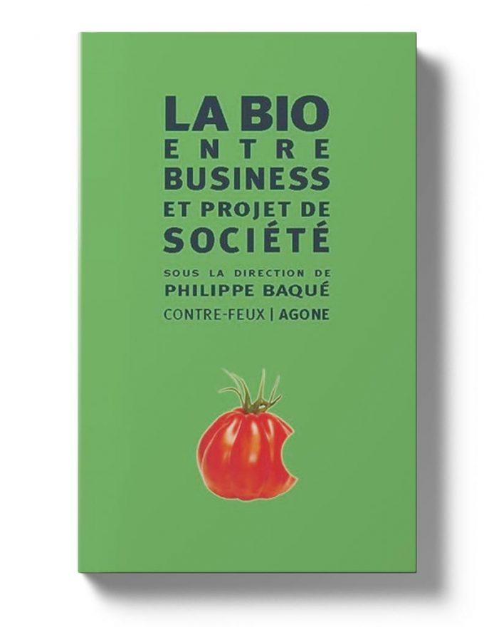 La Bio entre business et projet de société